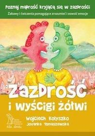GWP Gdańskie Wydawnictwo Psychologiczne Zazdrość i wyścigi żółwi - Kołyszko W., Tomaszewska J.