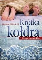 Krótka kołdra O dialogu małżeńskim Mirosław Pilśniak