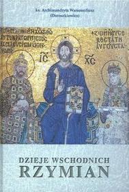 Stara Szuflada Dzieje Wschodnich Rzymian - Ks. Archimandryta Warsonofiusz (Doroszkiewicz)