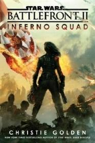 Random House LCC US Star Wars Battlefront II: Inferno Squad