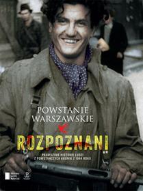 Iza Michalewicz; Maciej Piwowarczuk Powstanie Warszawskie Rozpoznani e-book)
