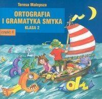 Adam Teresa Malepsza Ortografia i gramatyka Smyka. Klasa 2. Część 2