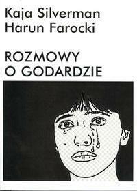Rozmowy o Godardzie - Silverman Kaja, Farocki Harun