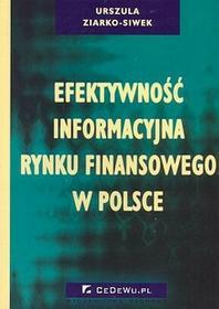 Efektywność informacyjna rynków finansowych - Ziarko-Siwek Urszula