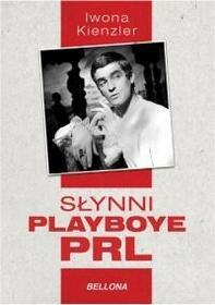 Bellona Słynni playboye PRL - Iwona Kienzler