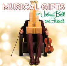Joshua Bell Musical Gifts From  And Friends