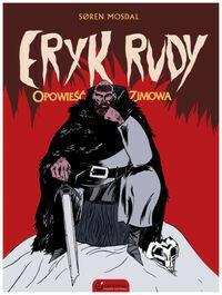 CENTRALA Eryk Rudy. Opowieść zimowa