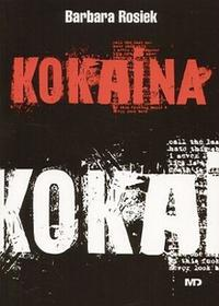 Kokaina - Barbara Rosiek