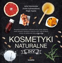 Kosmetyki naturalne DIY - LENA SOKOLOVSKA