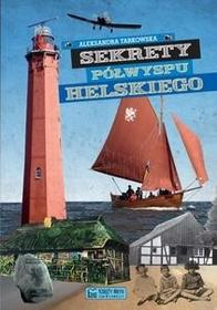 Księży Młyn Sekrety Półwyspu Helskiego - Tarkowska Aleksandra