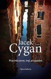 Jacek Cygan Przeznaczenie, traf, przypadek  - BEZPŁATNY ODBIÓR w Księgarniach Świat Książki | DARMOWA WYSYŁKA od 99 zł