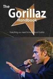 HISTORY INK BOOKS The Gorillaz Handbook - Everything You Need to Know about Gorillaz