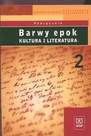 Bobiński Witold i inni Barwy epok 2 Podręcznik Kultura i literatura / wysyłka w 24h