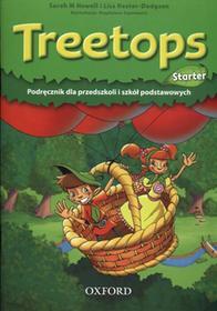 Oxford Treetops Starter Podręcznik PL - Sarah Howell, Lisa Kester-Dodgson