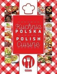 Dragon Kuchnia Polska. Polish Cuisine - Opracowanie zbiorowe