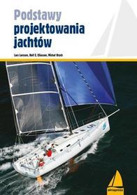 Podstawy projektowania jachtów - Lars Larsson, Eliasson Rolf E., Orych Michał