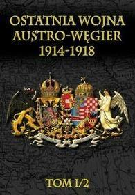 Ostatnia wojna Austro-Węgier 1914-1918 - Napoleon V