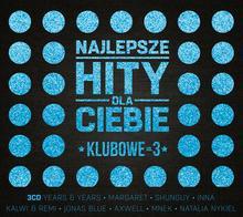 Najlepsze Hity Dla Ciebie Klubowe Vol 3 CD) Various Artists