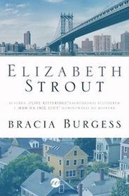 Wielka Litera Bracia Burgess - Elizabeth Strout
