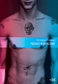 Fundacja Instytutu Reportażu Foucault w Warszawie - REMIGIUSZ RYZIŃSKI