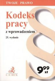 Kodeks pracy z wprowadzeniem Wydanie 25