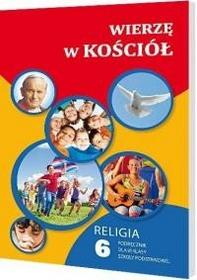 Gaudium Wierzę w Kościół 6 Podręcznik - Gaudium