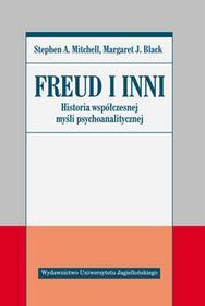 Wydawnictwo Uniwersytetu Jagiellońskiego Freud i inni Historia współczesnej myśli psychoanalitycznej - Mitchell Stephen A., Black Margaret J.