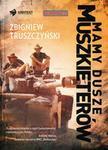 Warbook Mamy dusze muszkieterów - Zbigniew Truszczyński