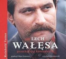 Jak Lech Wałęsa przechytrzył komunistów Książka audio CD MP3 Reinhold Vetter