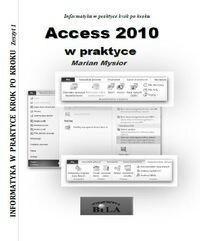 Access 2010 w praktyce - Marian Mysior
