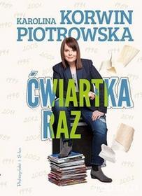 Prószyński Karolina Korwin Piotrowska Ćwiartka raz