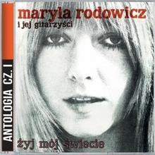 Maryla Rodowicz Żyj mój świecie CD)