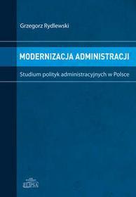 Dom Wydawniczy Elipsa Modernizacja administracji - Grzegorz Rydlewski