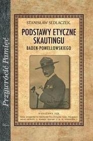 Impuls Stanisław Sedlaczek Podstawy etyczne skautingu