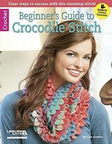 Leisure Arts -Beginner's Guide to Crocodile Stitch LA-6377