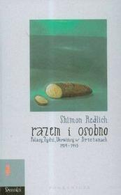 Pogranicze Shimon Redlich Razem i osobno Polacy Żydzi Ukraińcy w Brzeżanach 1919–1945