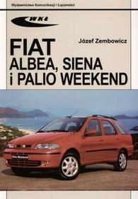 Wydawnictwa Komunikacji i Łączności WKŁ Józef Zembowicz Fiat Albea, Siena i Palio Weekend