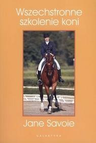Galaktyka Wszechstronne szkolenie koni - Jane Savoie