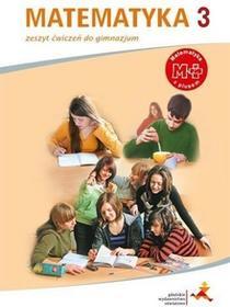 GWO Matematyka z plusem 3 Zeszyt ćwiczeń. Klasa 1-3 Gimnazjum Matematyka - Praca zbiorowa