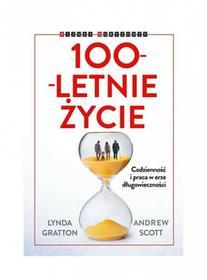 GRATTON LYNDA 100 LETNIE ŻYCIE / wysyłka w 24h