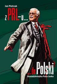 Pietrzak Jan Z PRL-u do Polski
