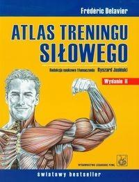 Wydawnictwo Lekarskie PZWL Atlas treningu siłowego - Delavier Frederic