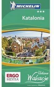 Bezdroża Katalonia. Udane Wakacje. Wydanie 1 - Praca zbiorowa
