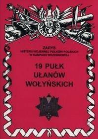 Ajaks 19 pułk ułanów wołyńskich - Jerzy S. Wojciechowski