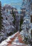 Czar Roztocza zima wiosna - Syta Teresa