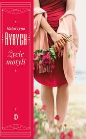 Wydawnictwo Literackie Życie motyli - Katarzyna Ryrych