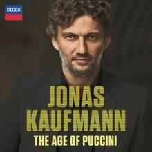 The Age Of Puccini CD) Jonas Kaufmann