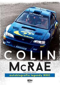 Sine Qua Non Colin McRae Autobiografia legendy WRC - Colin McRae, Allsop Derick