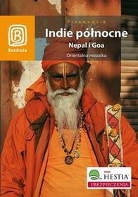 Praca zbiorowa Indie północne Nepal i Goa Orientalna mozaika / wysyłka w 24h