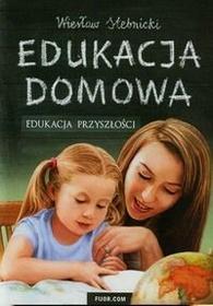 Fijorr Edukacja domowa - Wiesław Stebnicki